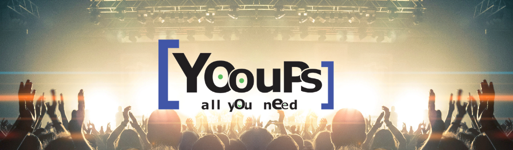 [YOouPs] All You Need !